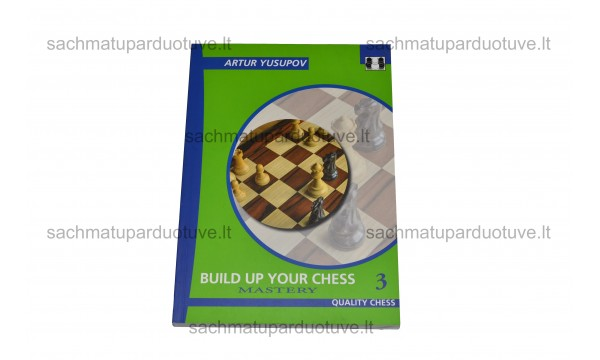 Build up Your Chess (3). Mastery